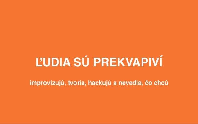 WUD Slovakia 2015: Research-Driven Design / Michal Blažej