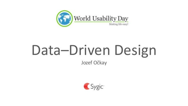 Data–Driven Design Jozef Očkay