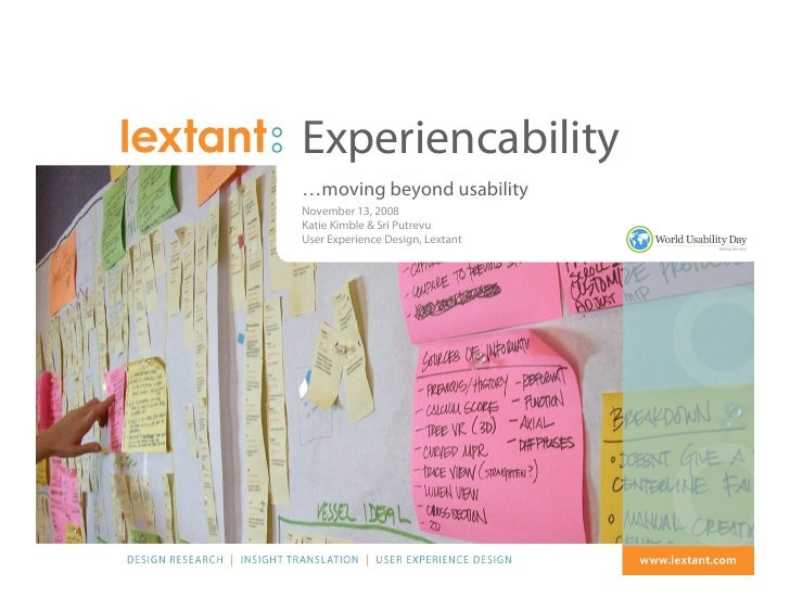 Experiencability                        …moving beyond usability                        November 13, 2008                 ...