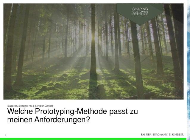 Bassier, Bergmann & Kindler GmbH  Welche Prototyping-Methode passt zu meinen Anforderungen? 1