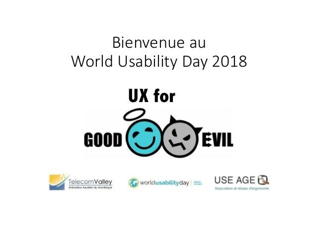 Bienvenueau WorldUsabilityDay2018 UX for