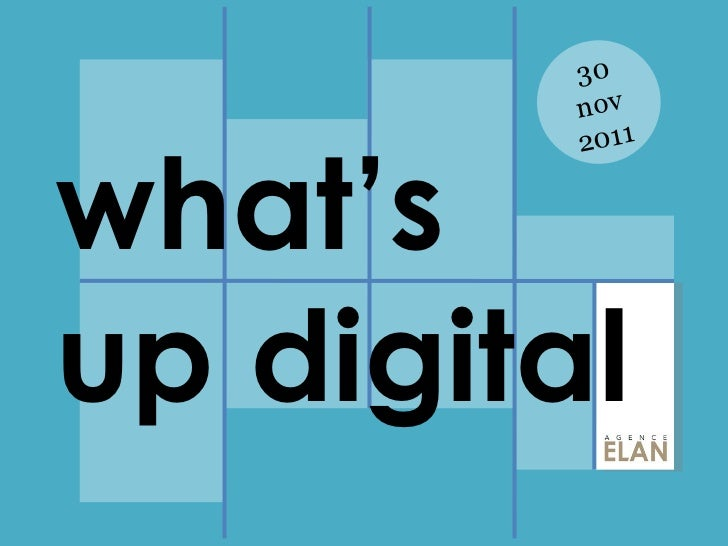 30 nov 2011 what's  up digital