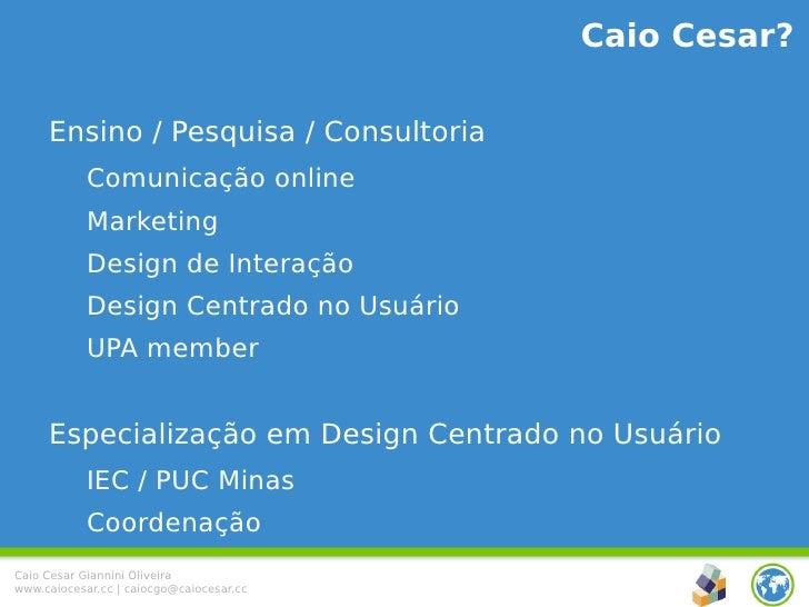 Aplicando Design Centrado no Usuário em projetos de interação (rápido / fácil / barato) Slide 2