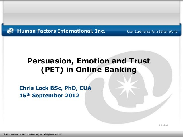 Human Factors International, Inc.                 User Experience for a Better World                        Persuasion, Em...