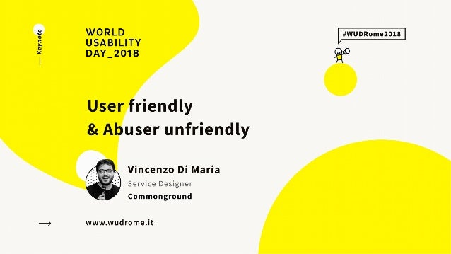 Vincenzo Di Maria @vdmdesign from commonground @commongroundppl | User friendly, abuser unfriendly www.wudrome.it Is desig...