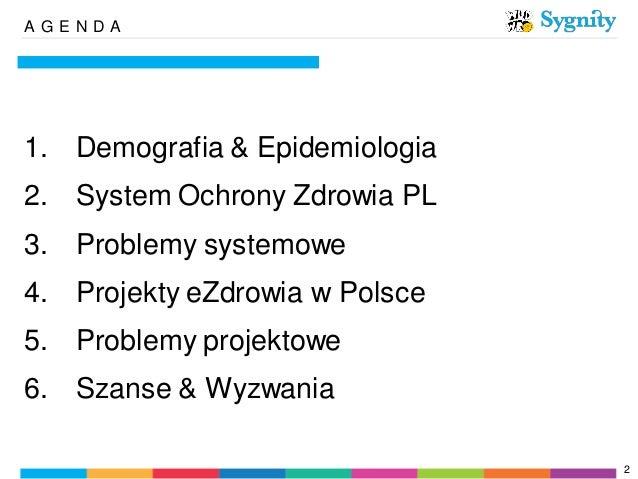 WUD WRO 2013 - Marcin Zawisza - Wyzwania eZdrowia w Polsce  Slide 2