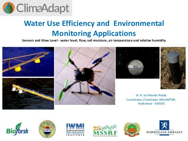 Water Use Efficiency and Environmental Monitoring Applications Sensors and Glow Level - water level, flow, soil moisture, ...