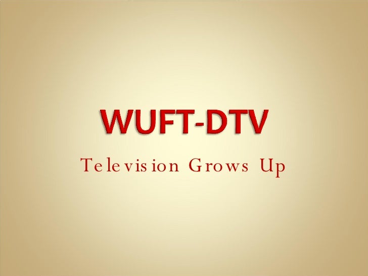 Television Grows Up