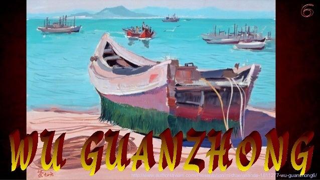 http://www.authorstream.com/Presentation/michaelasanda-1811277-wu-guanzhong6/