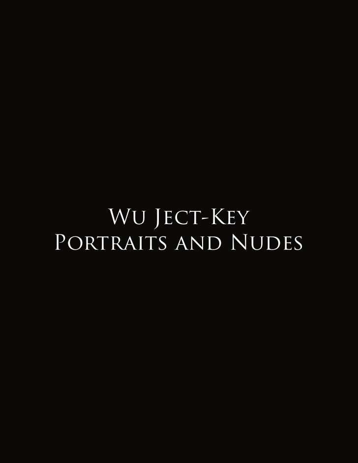 Wu Ject-KeyPortraits and Nudes
