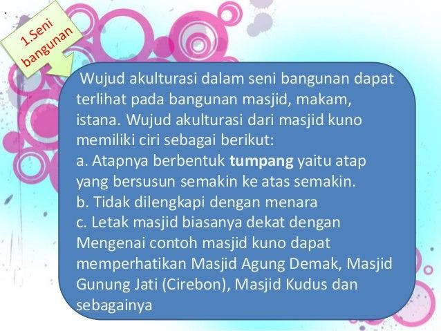 Wujud Akulturasi Kebudayaan Indonesia Dan Kebudayaan Islam Powerpoint