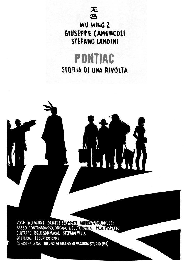 Questo testo e le tracce audio che si trovano sul sito                      www.pontiac.manituana.com             sono da ...