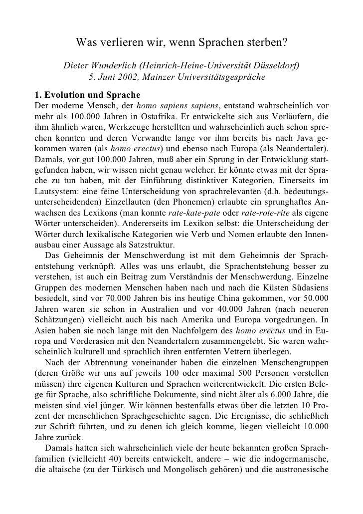 Was verlieren wir, wenn Sprachen sterben?        Dieter Wunderlich (Heinrich-Heine-Universität Düsseldorf)              5....