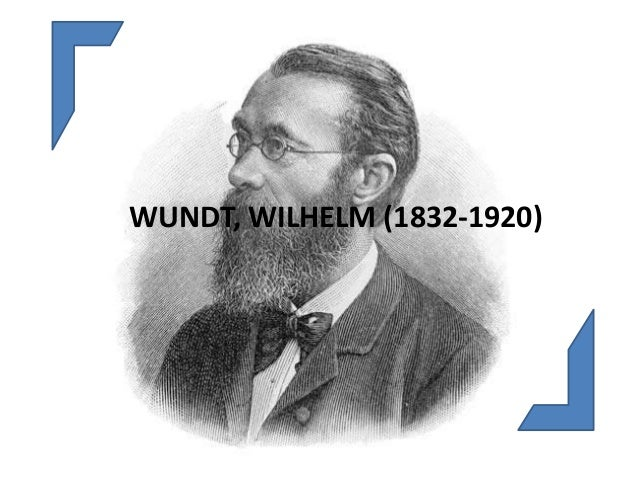 wilhelm wundt Wilhelm wundt principles of physiological psychology translated by edward b titchener 1904 republished 1969 the results of ethnic psychology constitute our chief source of information regarding the general psychology of the complex mental processes p 5 in aristotle the mind, regarded as the .