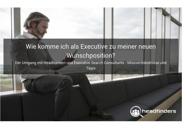 Wie komme ich als Executive zu meiner neuen Wunschposition? | by Frank Knoche | headfinders