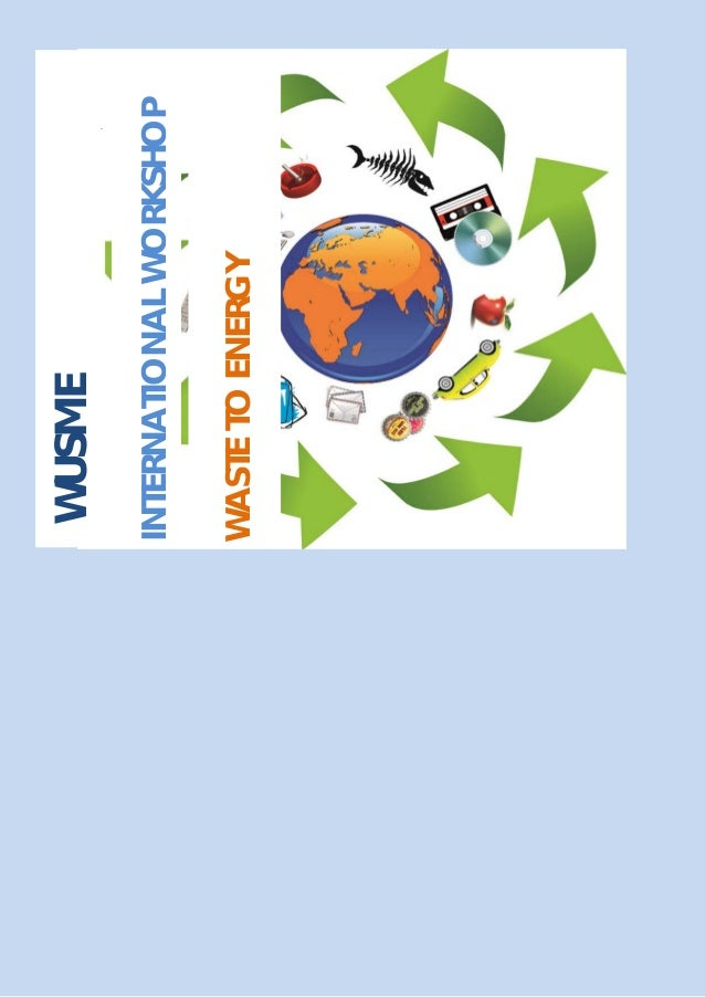 WUSME INTERNATIONAL WORKSHOP WASTE TO ENERGY Sept. 6th 2014, Rep. of San Marino 1 WUSME, the WORLD UNION OF SMALL AND MEDI...