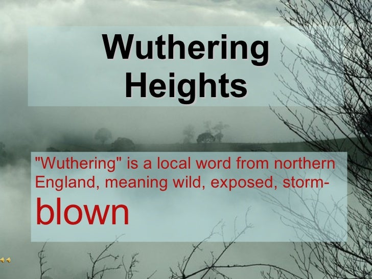 wuthering heights narrative structure Definition of wuthering heights wuthering is a yorkshire term for roaring of the wind the power of wuthering heights owes much to its complex narrative structure and to the ingenious device of having two conventional people relate a very unconventional tale.