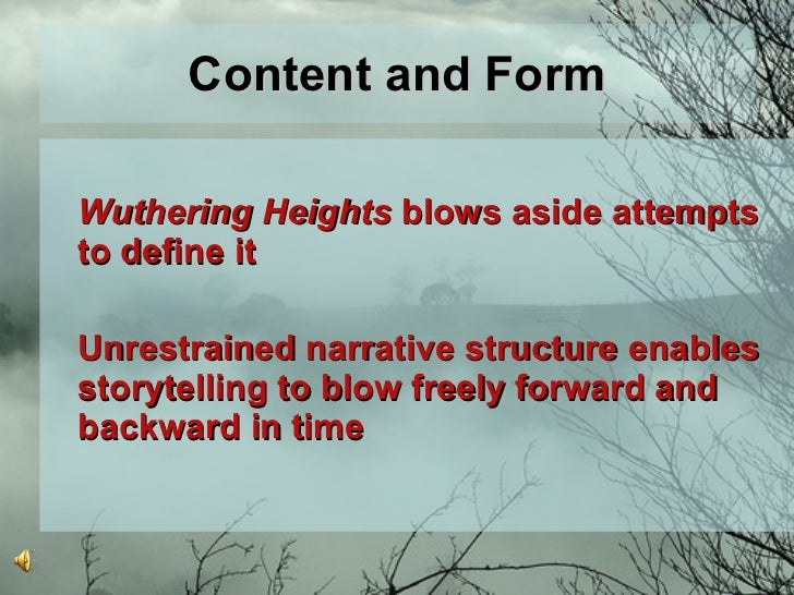 wuthering heights frame narrative essay Description makes clear, the moors of emily brontë's wuthering heights comprise   nancy k miller, writing a little later, expresses it, such landscapes are claims to   emily brontë's novel is, famously, a highly 'framed' story (see, for example.