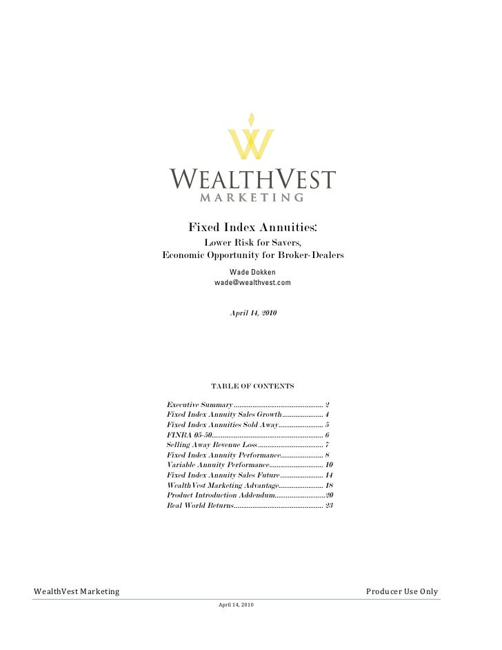Fixed Index Annuities:                                                                                                    ...