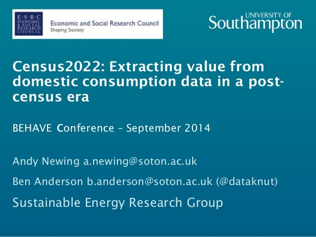 Census2022: Extracting value from  domestic consumption data in a postcensus  era  BEHAVE conference – September 2014  An...