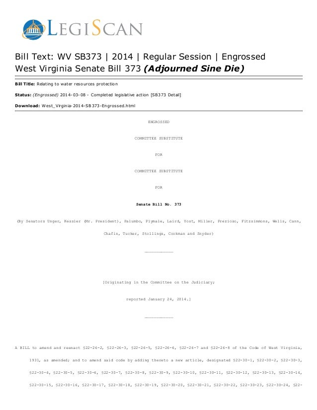 Bill Text: WV SB373 | 2014 | Regular Session | Engrossed West Virginia Senate Bill 373 (Adjourned Sine Die) Bill Title: Re...