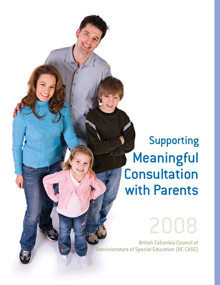 Supporting              Meaningful             Consultation             with Parents                         2008         ...