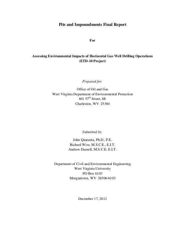 Pits and Impoundments Final Report                                    ForAssessing Environmental Impacts of Horizontal Gas...