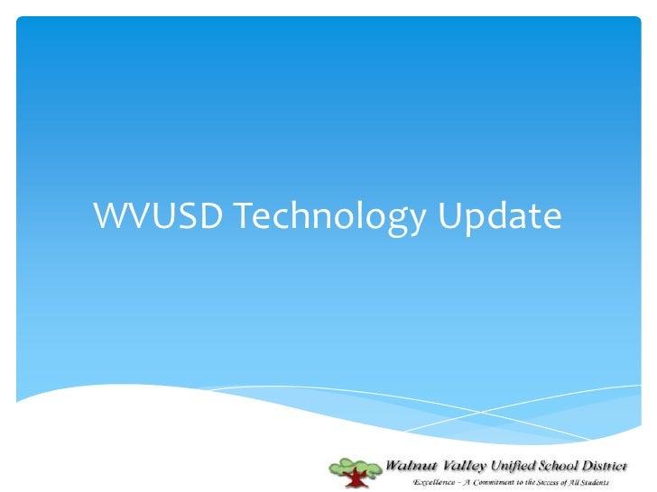 WVUSD Technology Update<br />