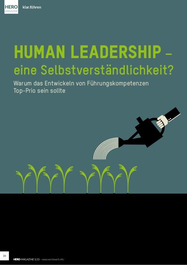 Human Leadership – eine Selbstverständlichkeit? Warum das Entwickeln von Führungskompetenzen Top-Prio sein sollte klar.füh...