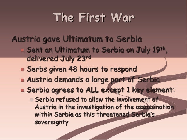 austro serbian relations provoked the first world Causes of the first world war  the visit provoked an international crisis,  the action outraged serbia as there was a large serbian population in bosnia there .