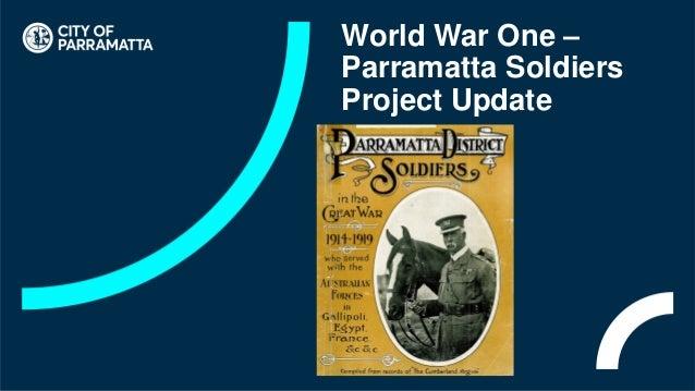 World War One – Parramatta Soldiers Project Update