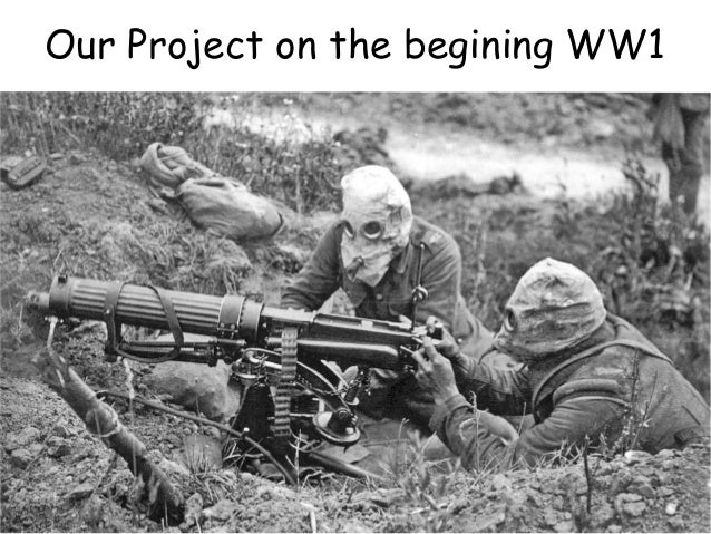 Our Project on the begining WW1