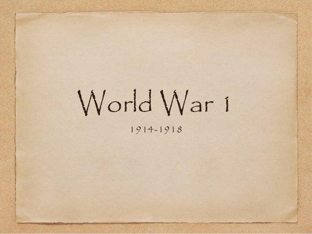 World War 1   1914-1918
