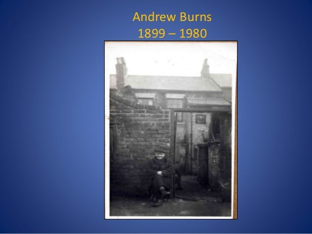 Andrew Burns 1899 – 1980