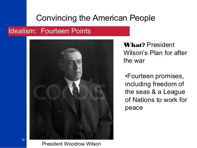 the importance of woodrow wilsons fourteen points document to the history of the united states Fourteen points was a speech delivered by united was a speech delivered by united states president woodrow wilson to most popular documents for history.