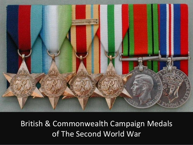 British & Commonwealth Campaign Medals          of The Second World War