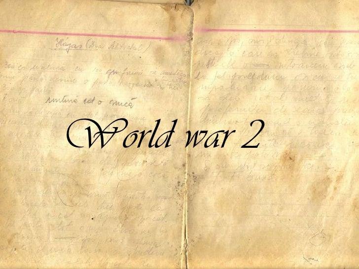 World war 2<br />