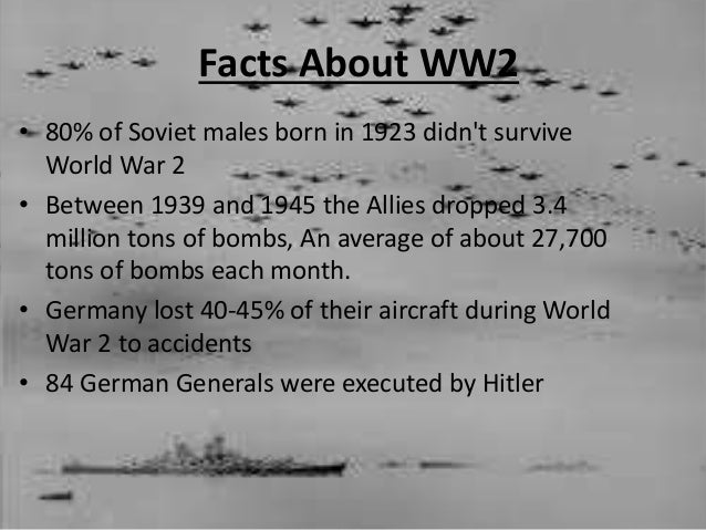 facts about world war ii Kids learn about the timeline of world war ii in history major events leading up to and during the war battles, alliances, and treaties.
