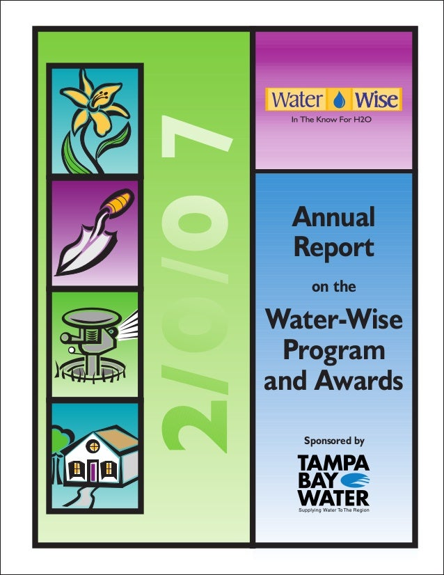 7      Annual      Report       on the    Water-Wise     Program    and Awards      Sponsored by
