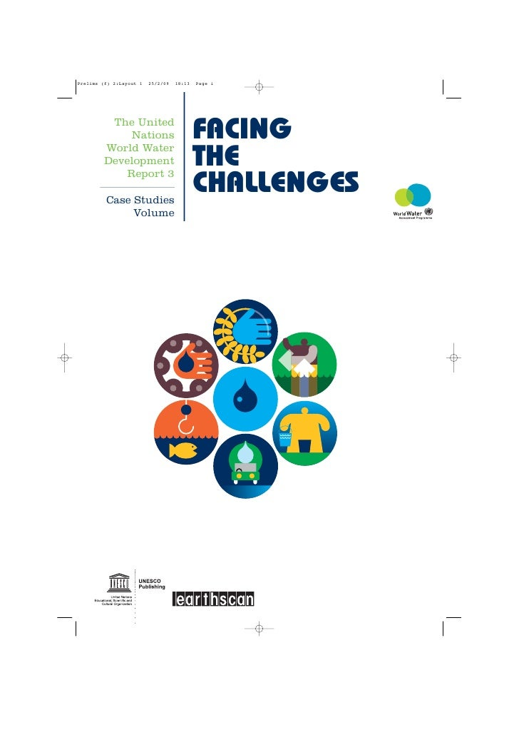 The United      Nations   FACING World Water Development    THE     Report 3  Case Studies                CHALLENGES      ...
