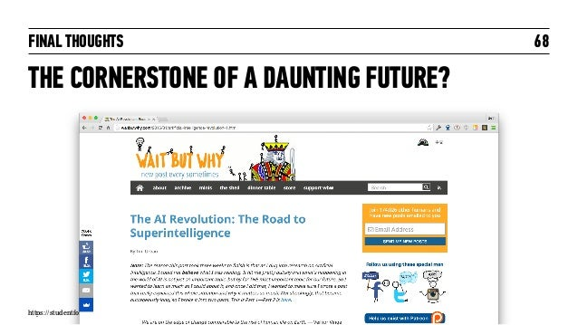 FINAL THOUGHTS THE CORNERSTONE OF A DAUNTING FUTURE? 68 https://studentforce.wordpress.com/2013/09/21/umuc-big-data-revolu...