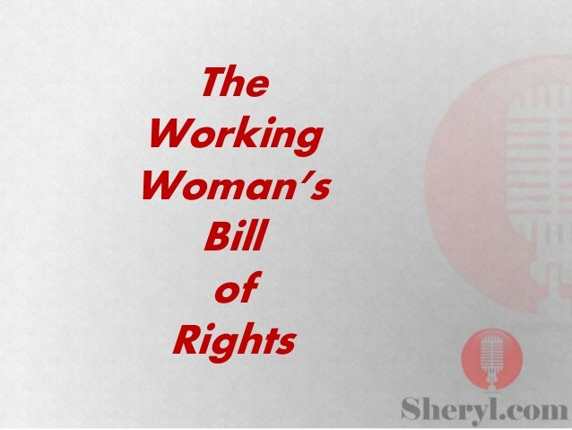 The Working Woman's Bill of Rights