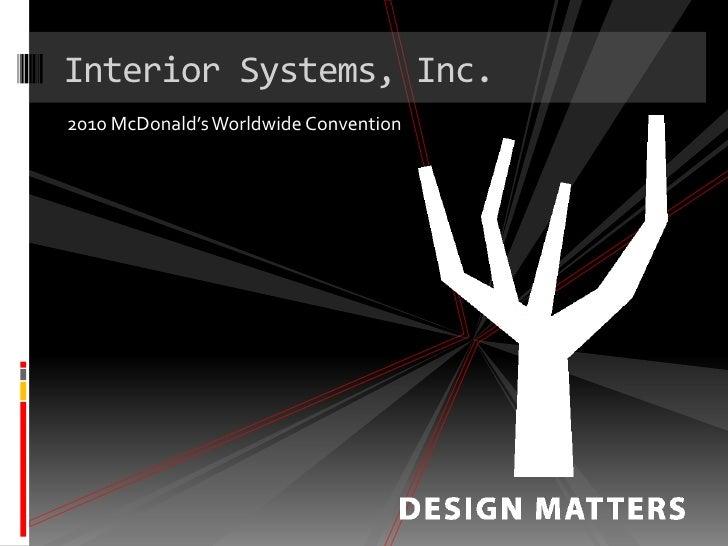 Interior Systems, Inc.u003cbr /u003e2010 McDonaldu0027s Worldwide ...