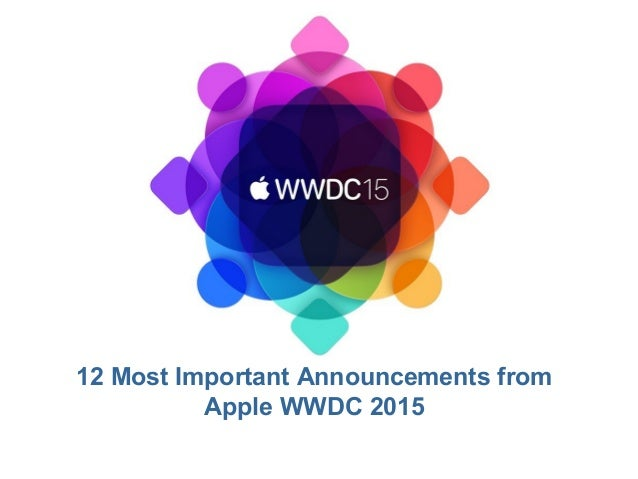 12 Most Important Announcements from Apple WWDC 2015