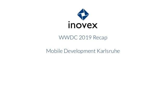WWDC 2019 Recap Mobile Development Karlsruhe