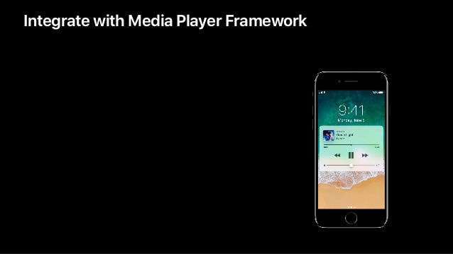 Integrate with Media Player Framework