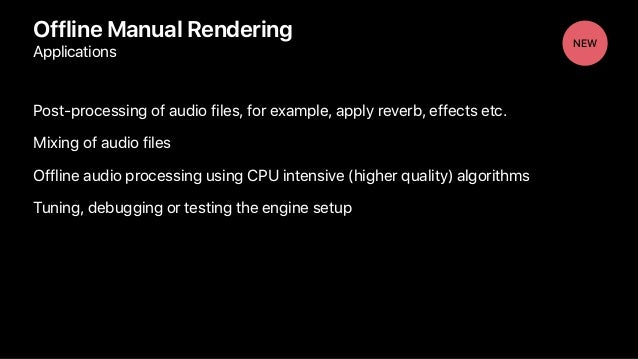 Post-processing of audio files, for example, apply reverb, effects etc. Mixing of audio files Offline audio processing usi...
