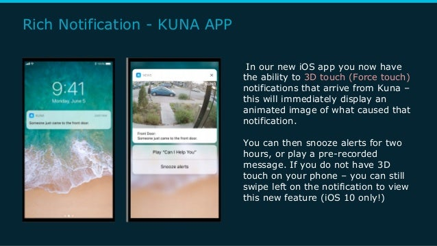 Rich Notification - KUNA APP In our new iOS app you now have the ability to 3D touch (Force touch) notifications that arri...