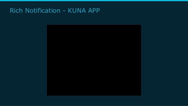 Rich Notification - KUNA APP