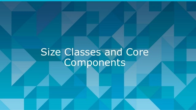 Size Classes and Core Components